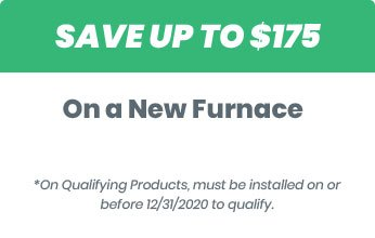 Save up to $175 on a new furnace